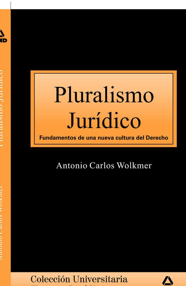 Pluralismo juridico.coleccion universitaria