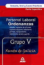 Ordenanzas xunta de galicia grupo v  temario, test y casos p