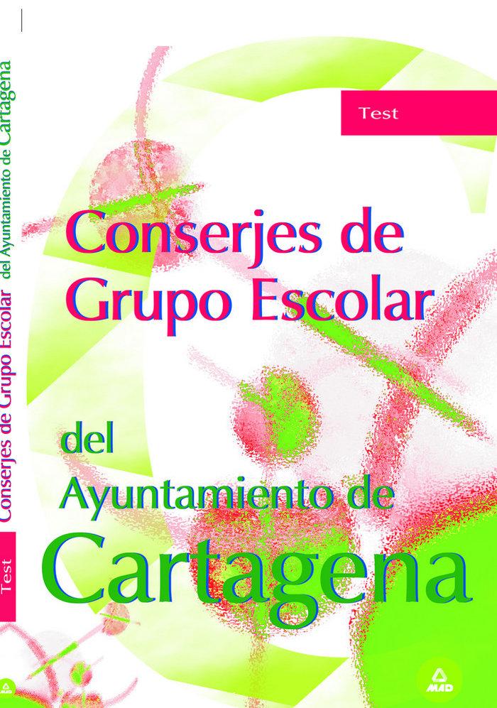 Conserjes grupo escolar ayuntamiento de cartagena. test