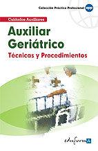 Auxiliar geriatrico tecnicas y procedimientos