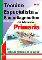Tecnico especialista en radiodiagnostico de atencion primari