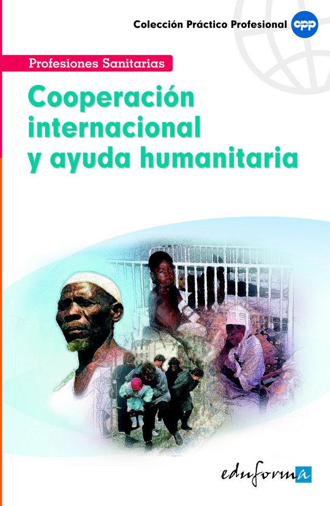 Cooperacion inter. y ayuda humanitaria para facultativos