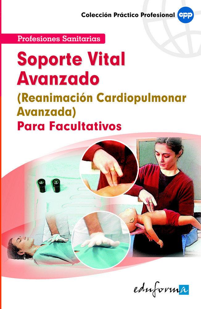 Reanimacion cardiopulmonar avanzada para facultativos