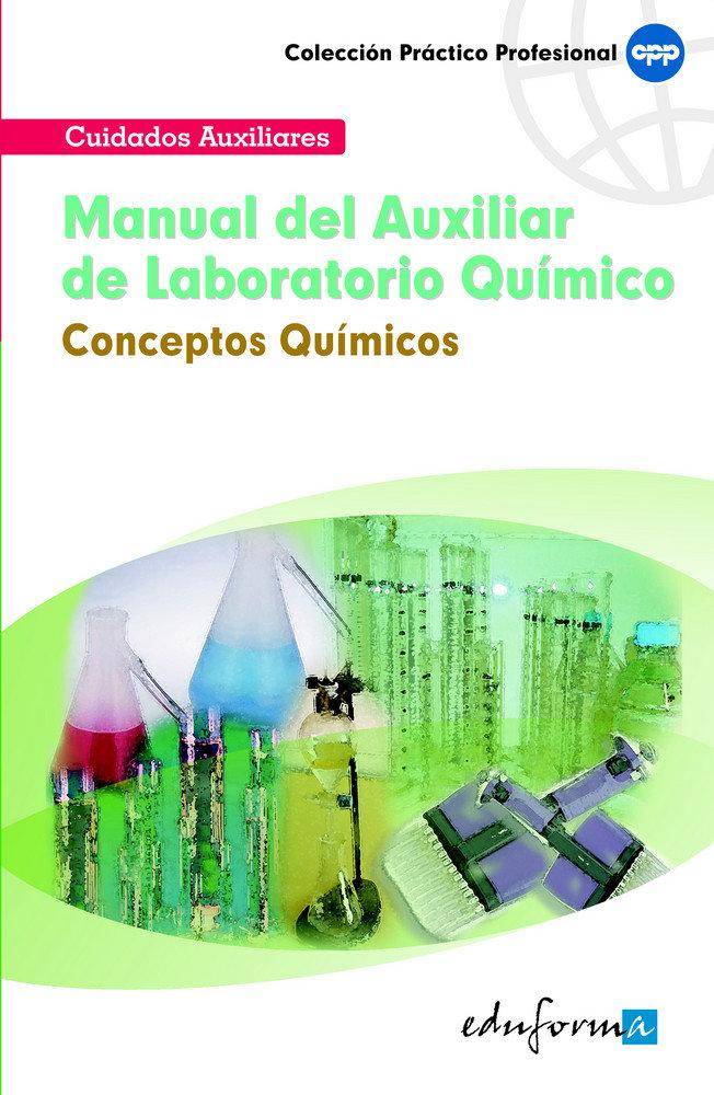 Manual auxiliar laboratorio quimico conceptos quimicos