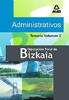 Administrativos de la diputacion foral de bizkaia.temario. v