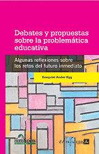 Debates propuestas problrmatica educativa