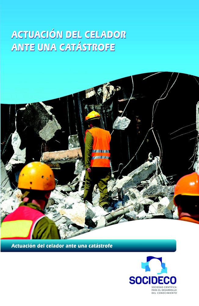Asistencia a multiples victimas, catastrofes para enfermeria