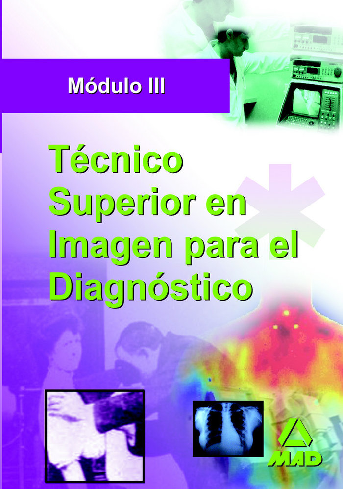 Tecnico superior de imagen para el diagnostico
