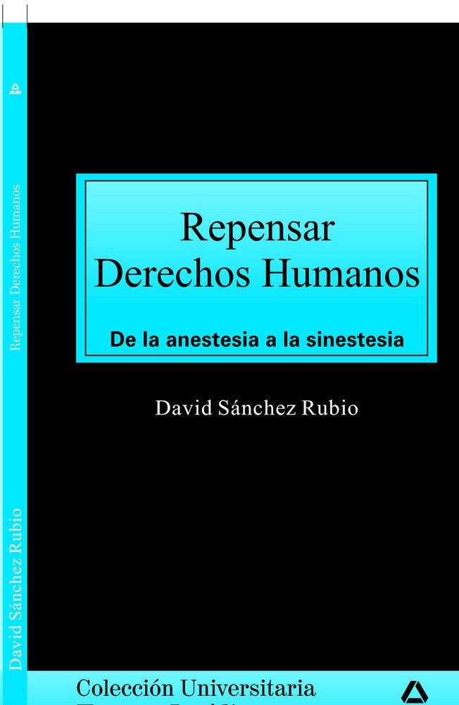 Repensar los derechos humanos