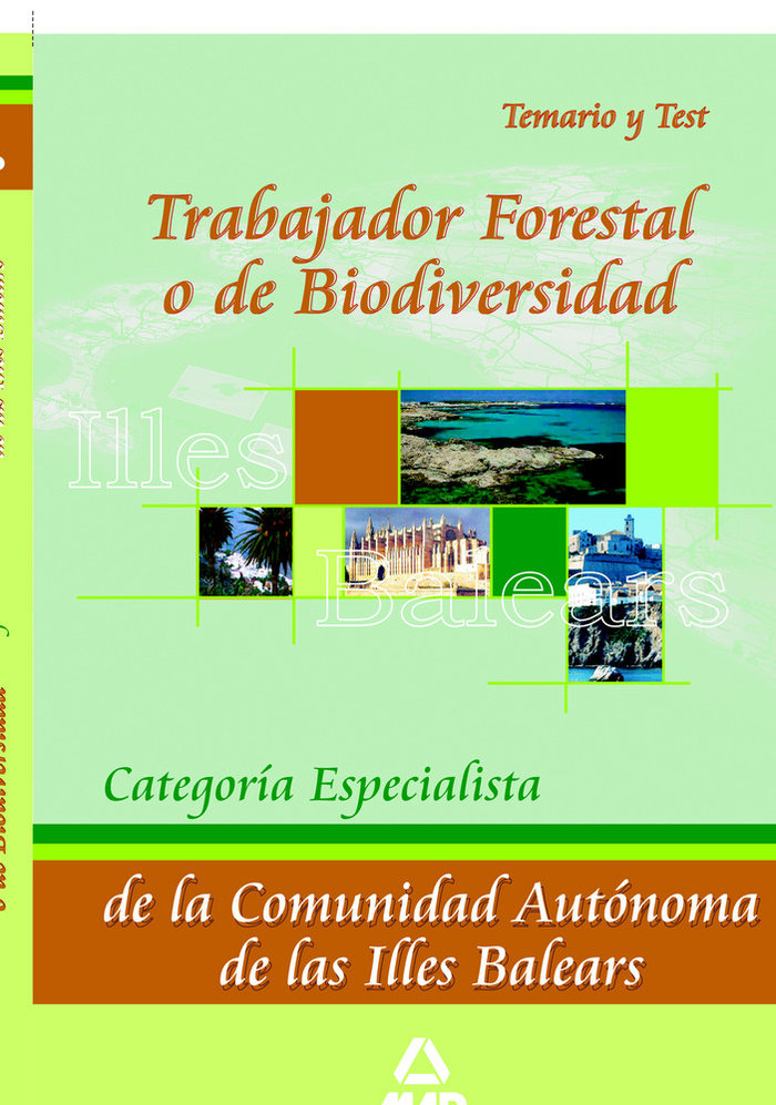 Trabajador forestal o de biodiversidad. categoria especialis