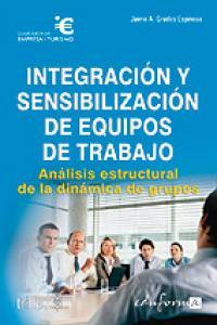 Integracion y sensibilizacion de equipos de trabajo