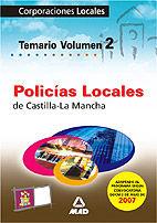 Policias locales de castilla la mancha. temario volumen ii