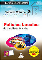 Policias locales de castilla la mancha. temario volumen iii