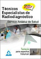 Tecnicos especialistas radiodiagnostico ser.andaluz vol.i