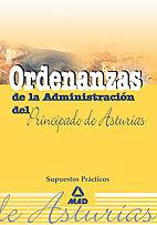 Ordenanzas de la administracion del principado de asturias.