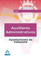 Auxiliares administrativos del ayuntamiento de valladolid. t