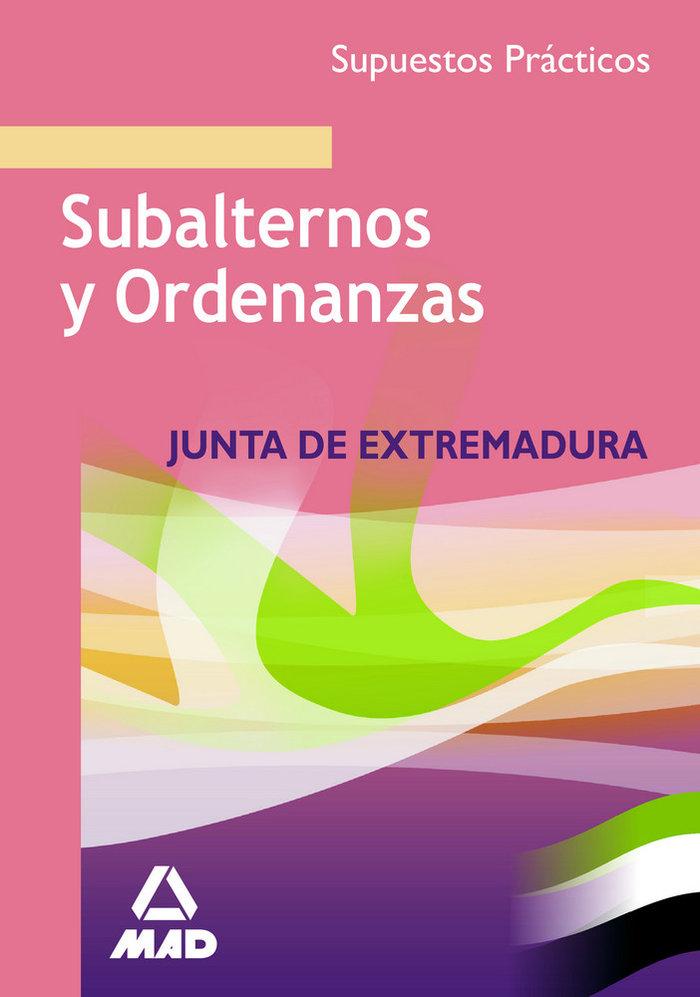 Subalternos y ordenanzas supuestos practicos. j. extremadura