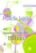 Policia local del ayuntamiento de bilbao. temario.