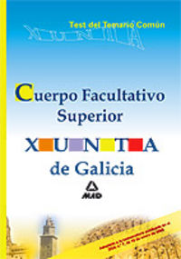 Cuerpo facultativo superior, xunta de galicia. test del tema