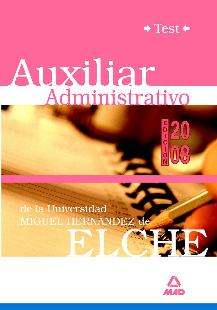 Auxiliares administrativos, universidad miguel hernandez. te