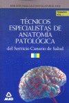 Tecnicos especialistas de anatomia patologica del servicio c