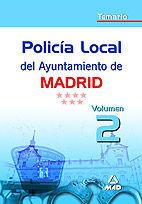Policia local del ayuntamiento de madrid.temario.volumen ii