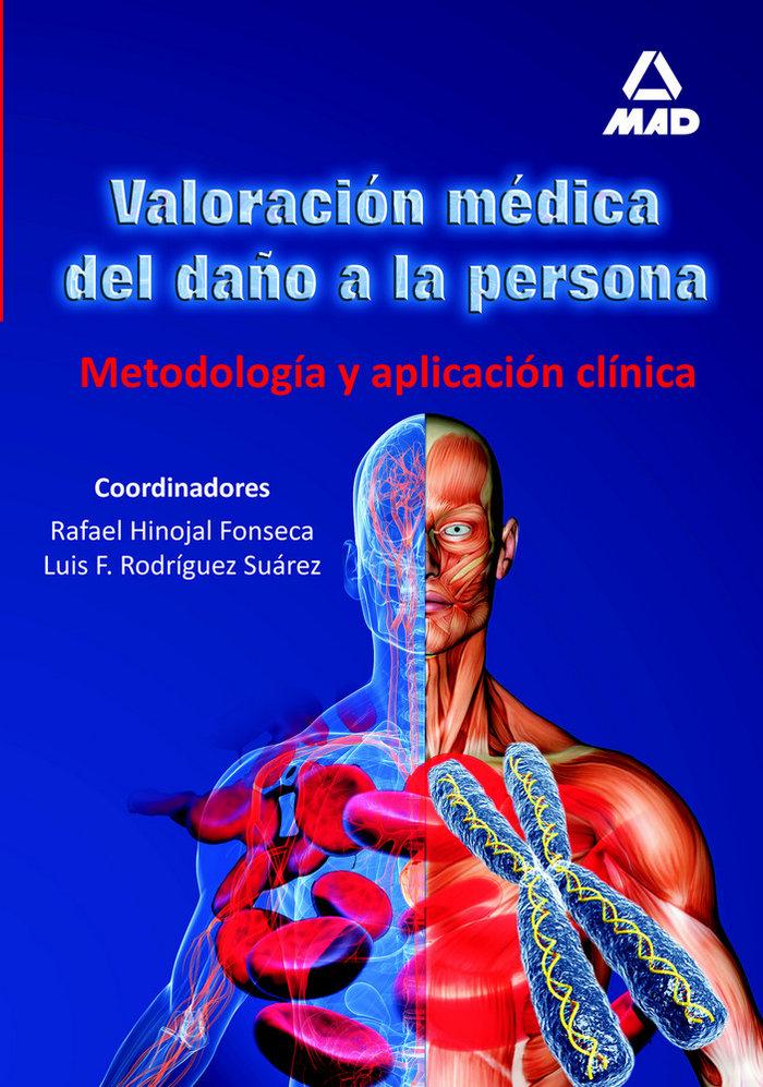 Valoracion medica del daño a la persona