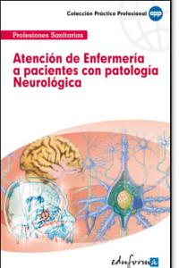 Atencion enfermeria pacientes patologia neurologica