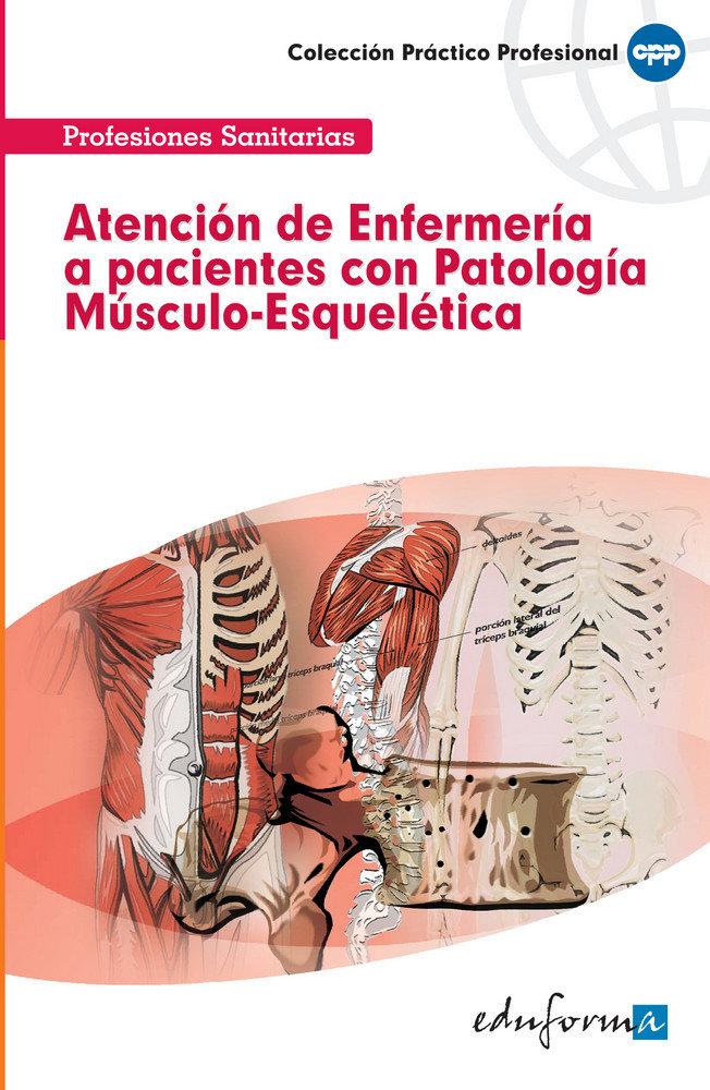 Atencion enfermeria pacientes patologia musculo-esqueletica