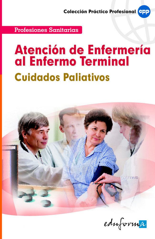 Atencion de enfermeria al enfermo terminal