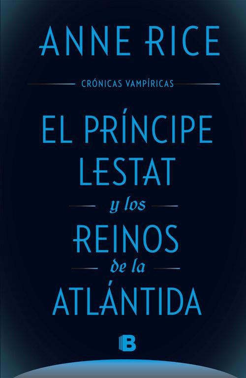 Principe lestat y los reinos de la atlantida,el