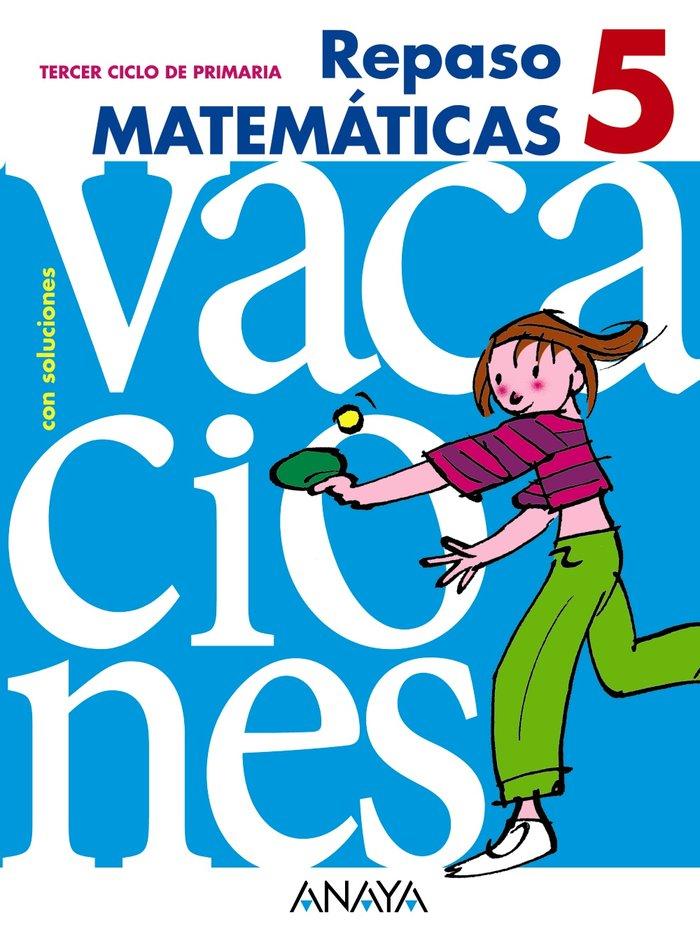 Cuaderno vacaciones 5ºep 10 matematicas
