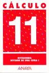 Cuaderno calculo 11 ep divisiones divisor de una cifra i