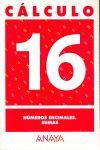 Cuaderno calculo 16 ep numeros decimales sumas
