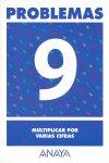 Cuaderno problemas 9 ep multiplicar por varias cifras