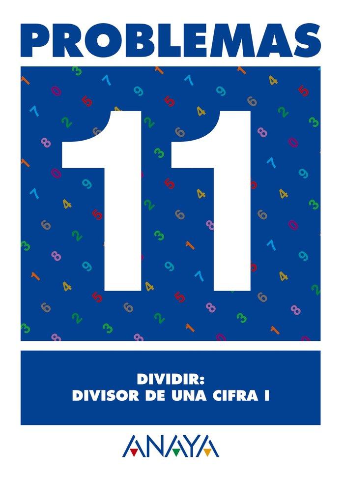 Cuaderno problemas 11 ep dividir divisor de una cifra i
