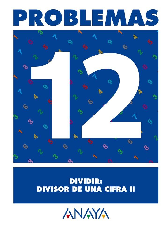 Cuaderno problemas 12 ep dividir divisor de una cifra ii