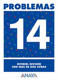 Cuaderno problemas 14 ep dividir divis.con mas de dos cifras