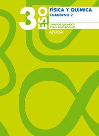 Cuaderno cambios quimicos aplicaciones 3ºeso 06   anavar3eso