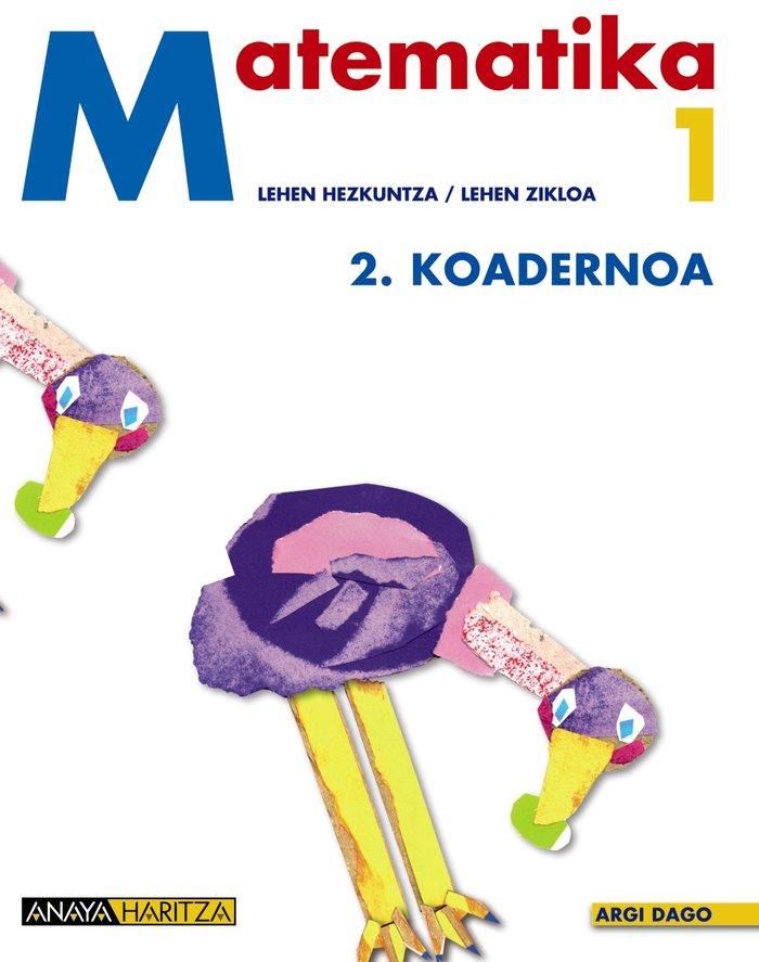 Matematika 1. 2 koadernoa