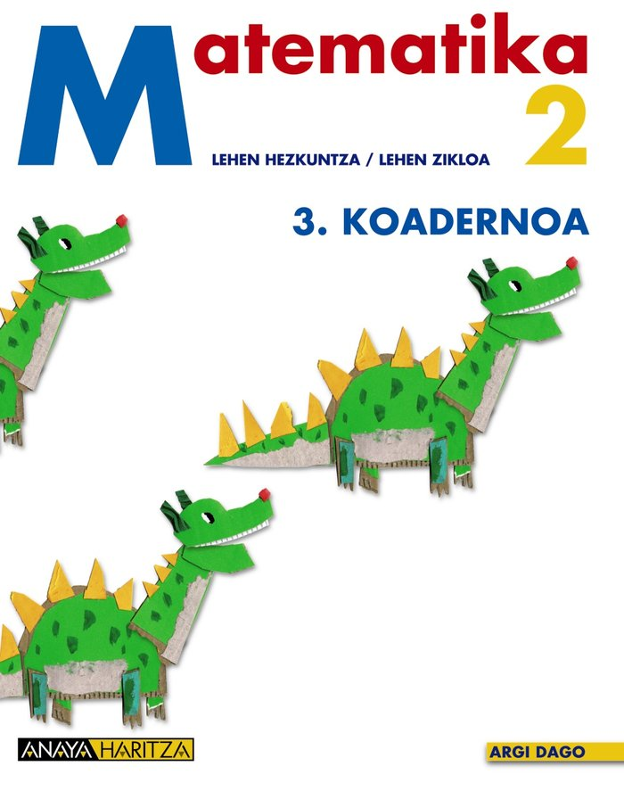 Matematika 2. 3 koadernoa