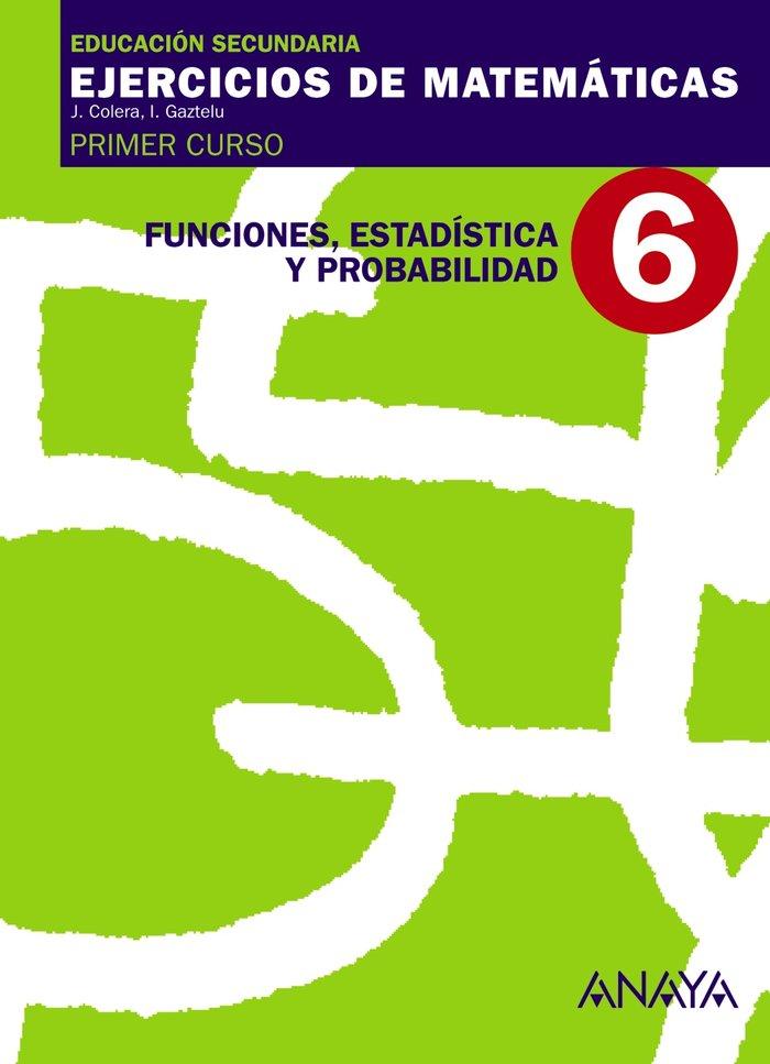 Ejercicios matematicas 6 1ºeso 07                 anamat12es