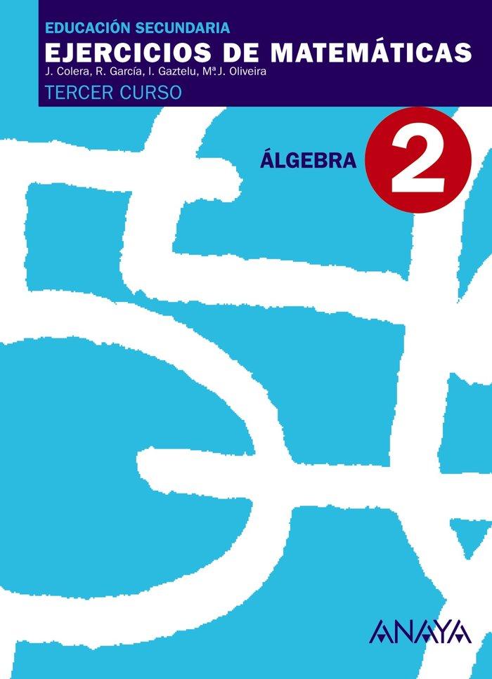 Ejercicios matematicas 2 3ºeso 07 algebra         anamat33es