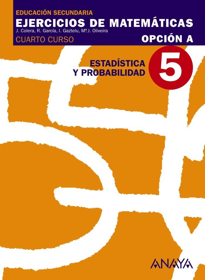 Ejercicios matematicas 5 op.a 4ºeso 08            anamat13es