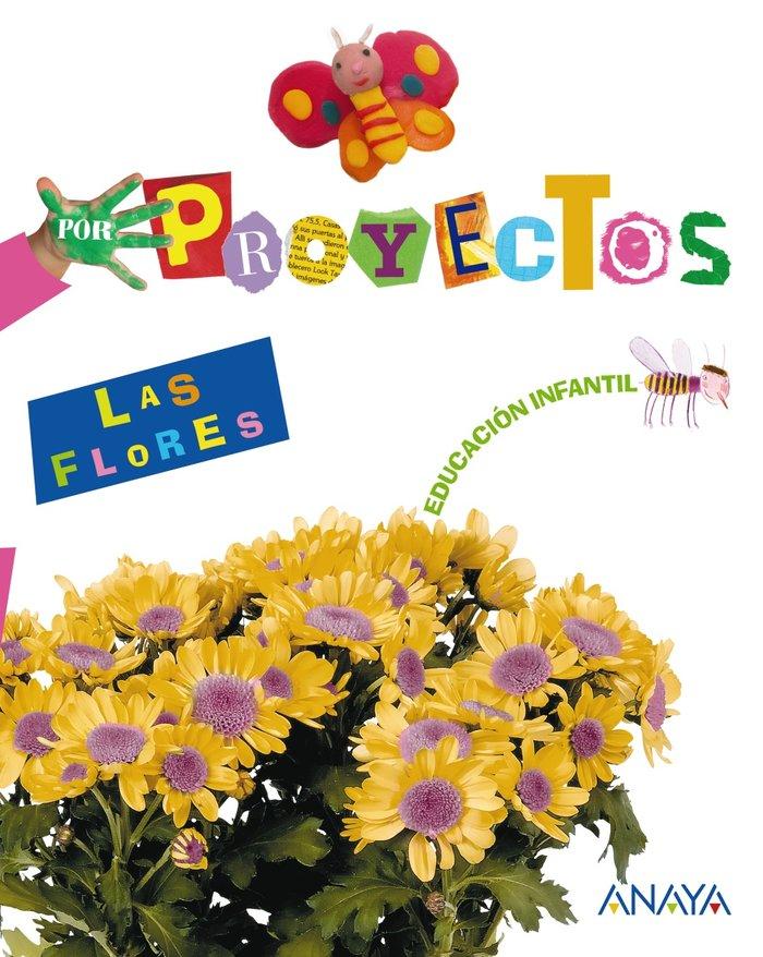 Proyecto 3 las flores 2010