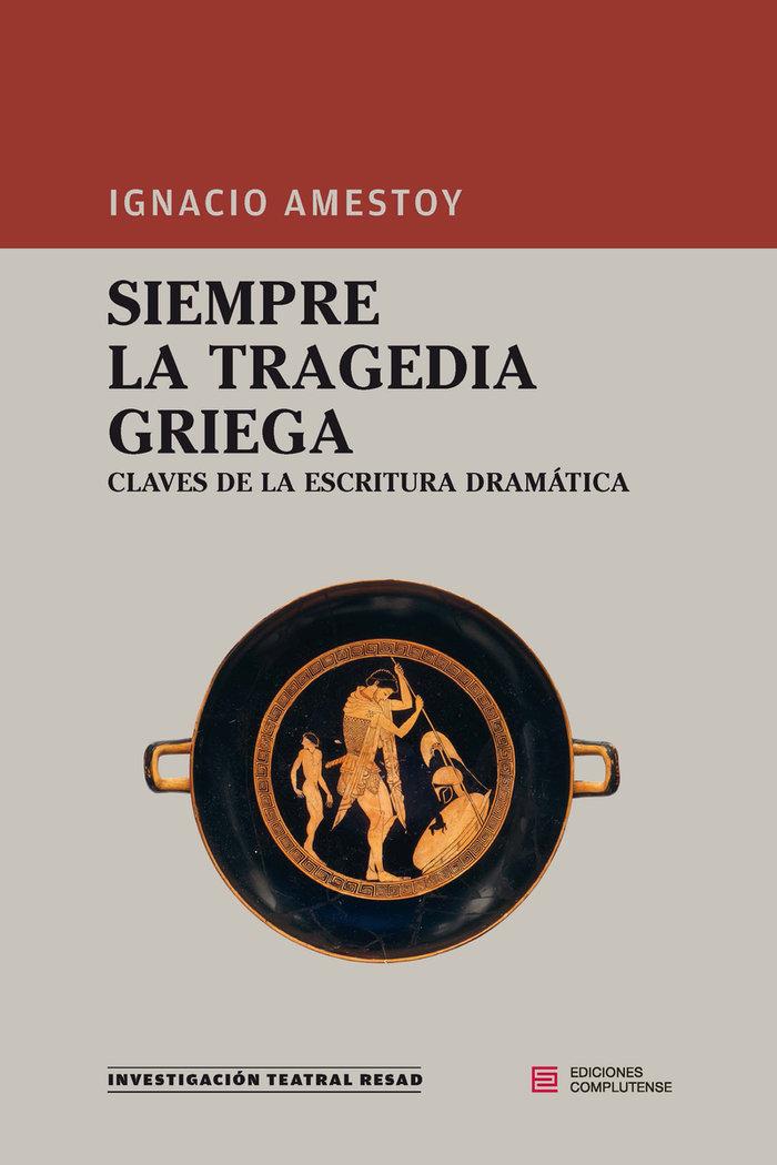 Siempre la tragedia griega