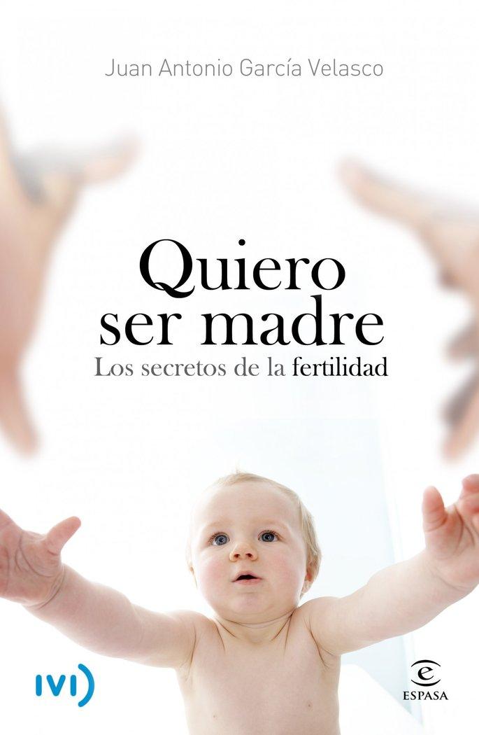 Quiero ser madre