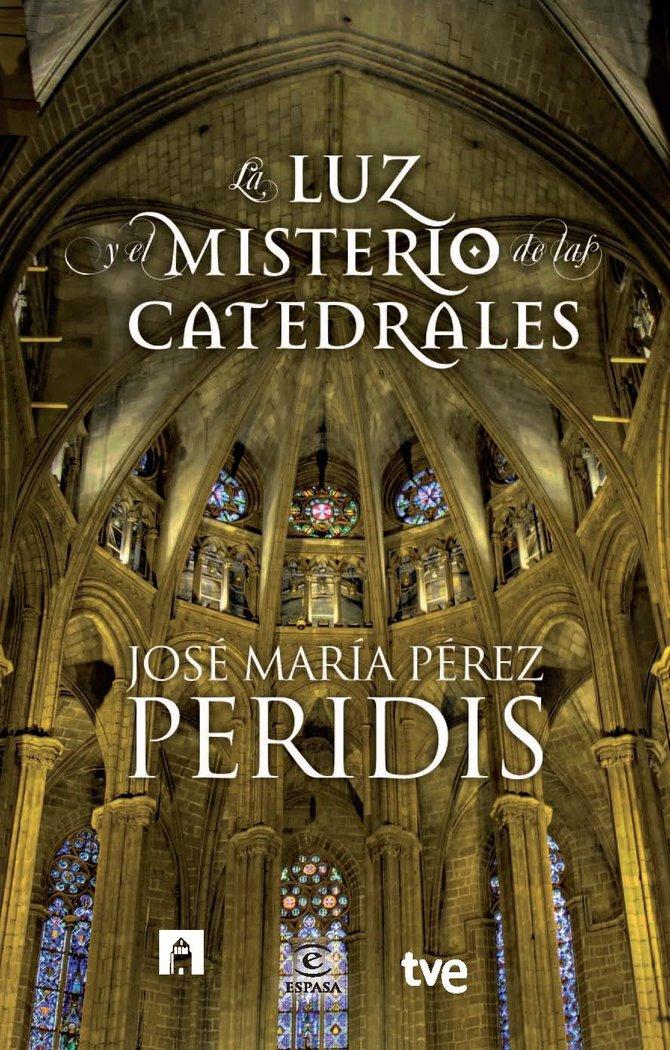 Luz y el misterio de las catedrales,la