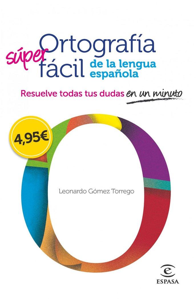 Ortografia facil de la lengua española
