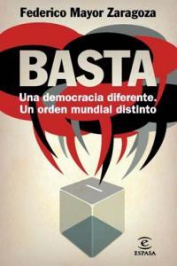 Basta una democracia diferente un orden mundial distinto